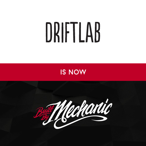 Driftlab + Mechanic